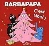 Barbapapa - C'est Noël ! - Album illustré - Dès 2 ans