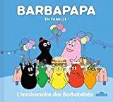 Barbapapa - L'Anniversaire des Barbabébés - Album - Dès 3 ans