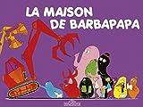 Les Classiques - Les aventures de Barbapapa - La Maison - Album illustré - Dès 2 ans